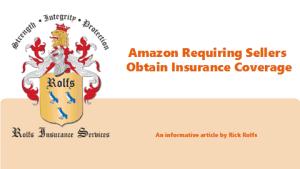 Amazon requiring sellers obtain insurance